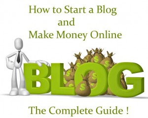 How do I Start a Blog and Make Money Online? : The Complete Guide