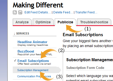 click on Publize Tab Email Subscriptions Subscription Managerment