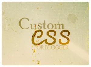 Custom CSS blogger