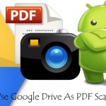 Use Google Drive as a PDF Scanner on Android