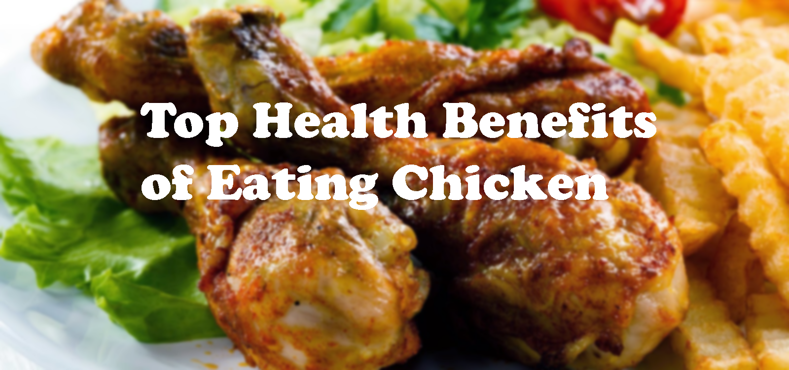 Top-Health-Benefits-of-Eating-Chicken