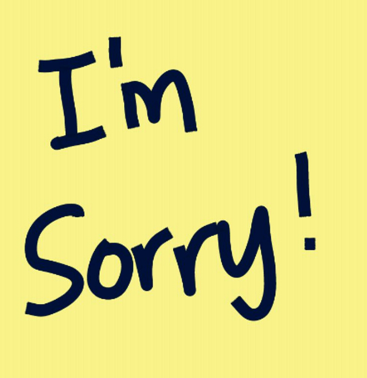 "How to say ""I'm Sorry"" if you made a Mistake"