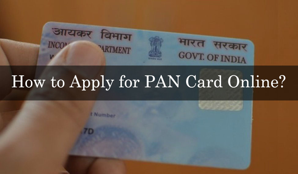 How to Apply for PAN Card Online?
