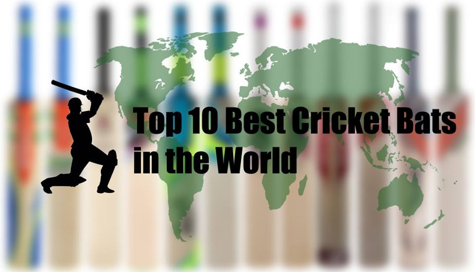 Top 10 Best Cricket Bats in the World