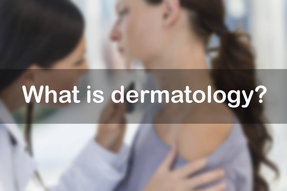 What is dermatology?