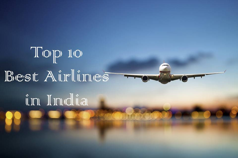 Top 10 Best Airlines in India