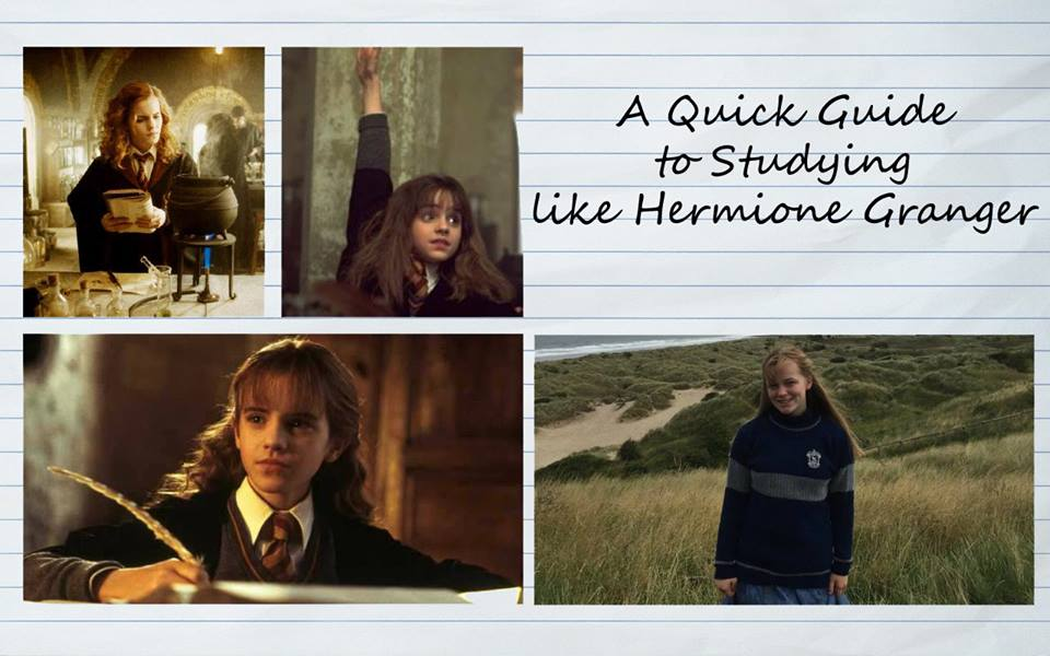 A Quick Guide to Studying like Hermione Granger