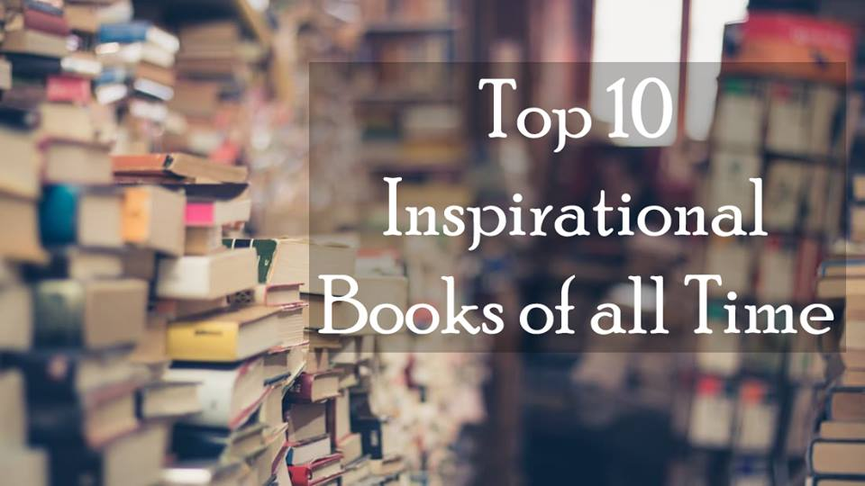 Top 10 Inspirational Books of all Time