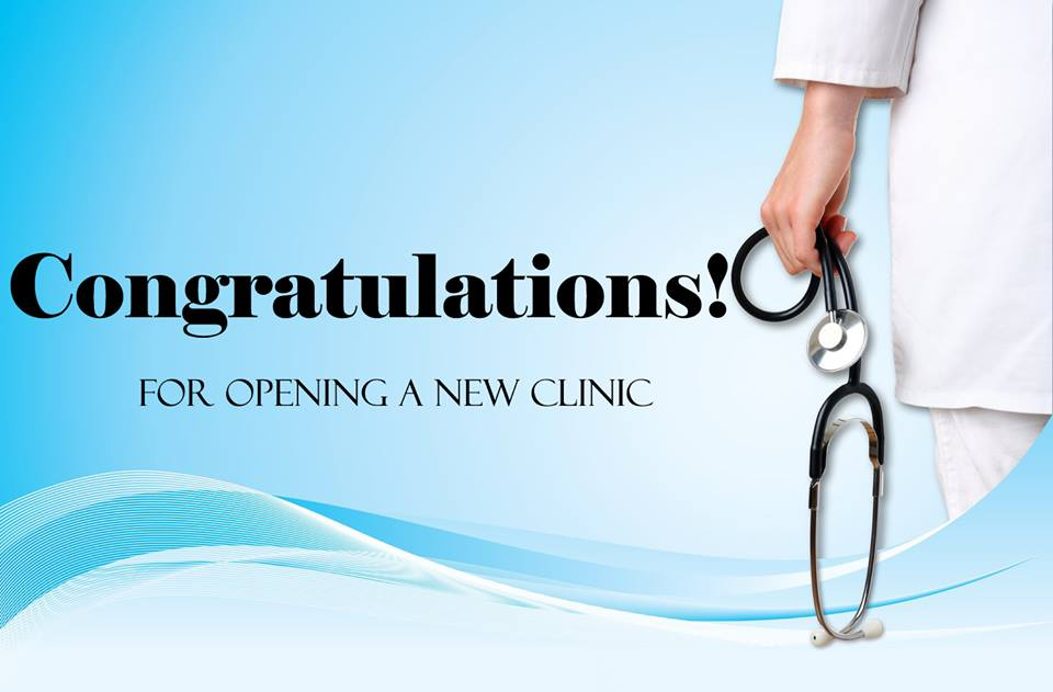 Congratulations Messages For New Clinic Opening Making