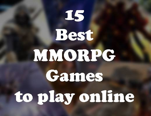 15 Best MMORPG Games to play online