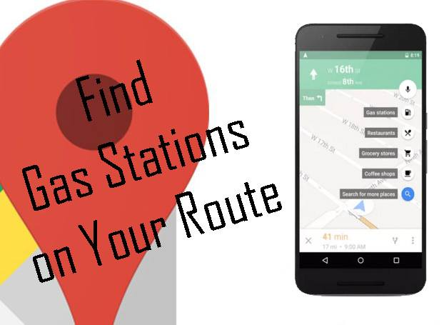 Google Maps: Find a Gas Stations on Your Route