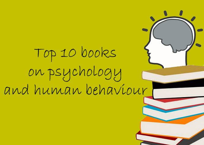 Top 10 books on psychology and human behaviour