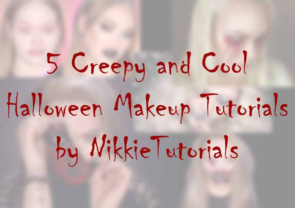 5 Creepy and Cool Halloween Makeup Tutorials by NikkieTutorials