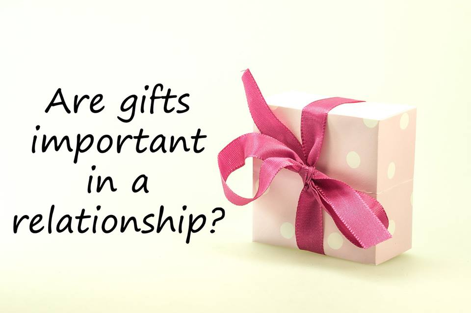 Are gifts important in a relationship?