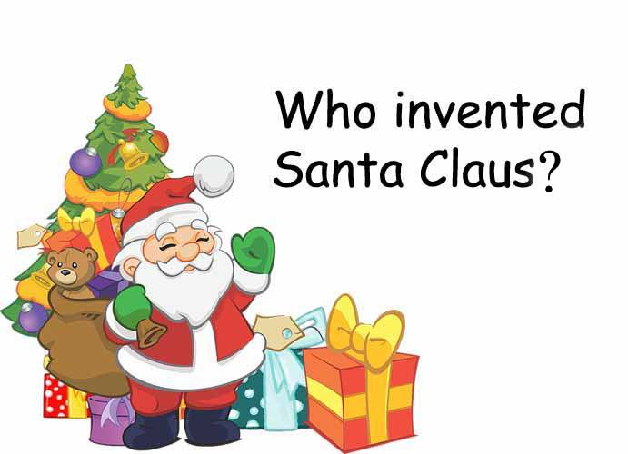 Who invented Santa Claus?
