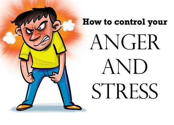 How to control your anger and stress