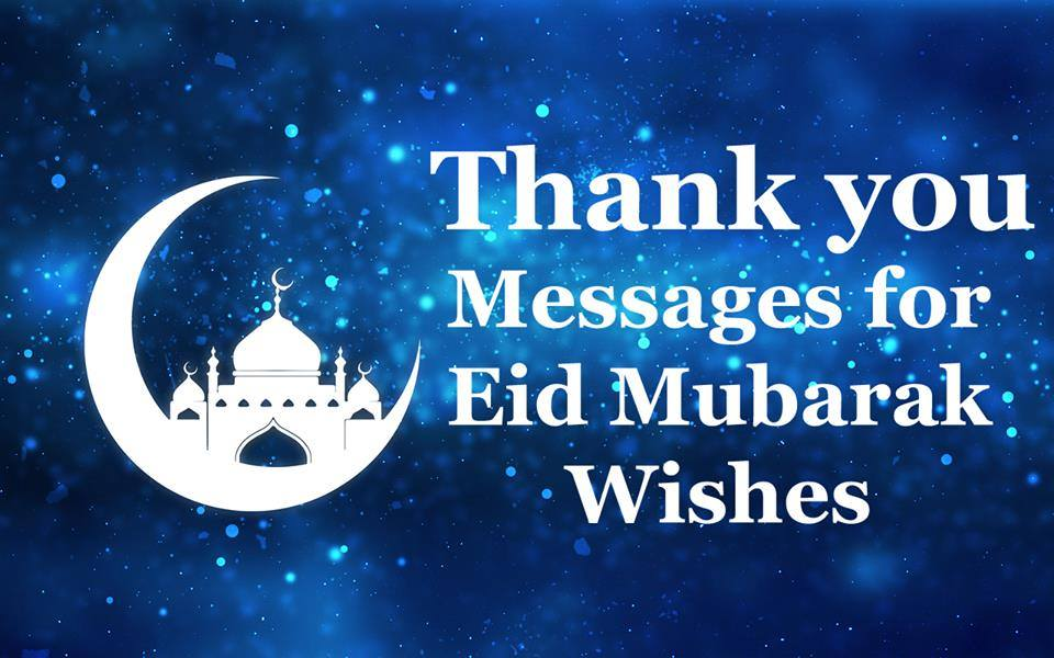 20 Thank You Messages for Eid Greetings